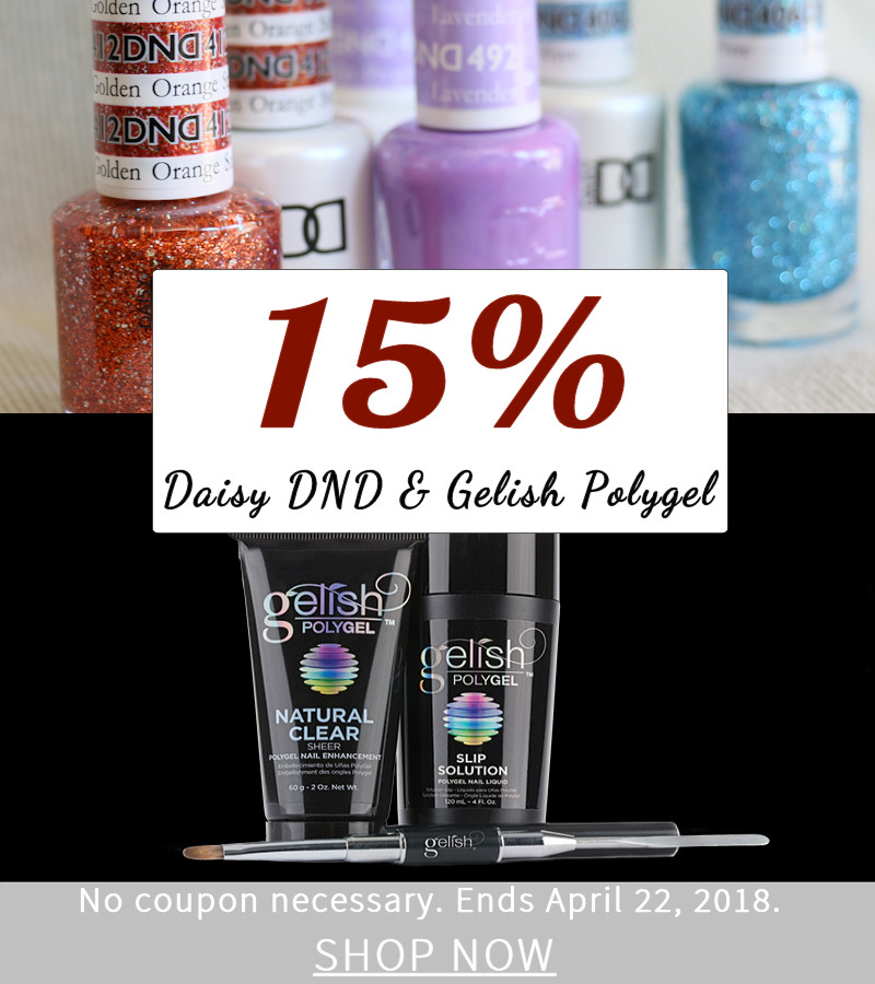 Get 15% off Daisy DND and Gelish Polygel